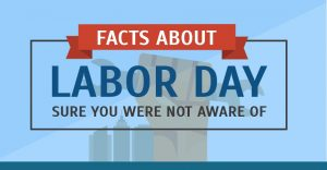 Facts about Labor Day Sure You Were Not Aware of